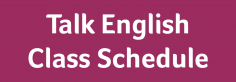 talk english class schedule